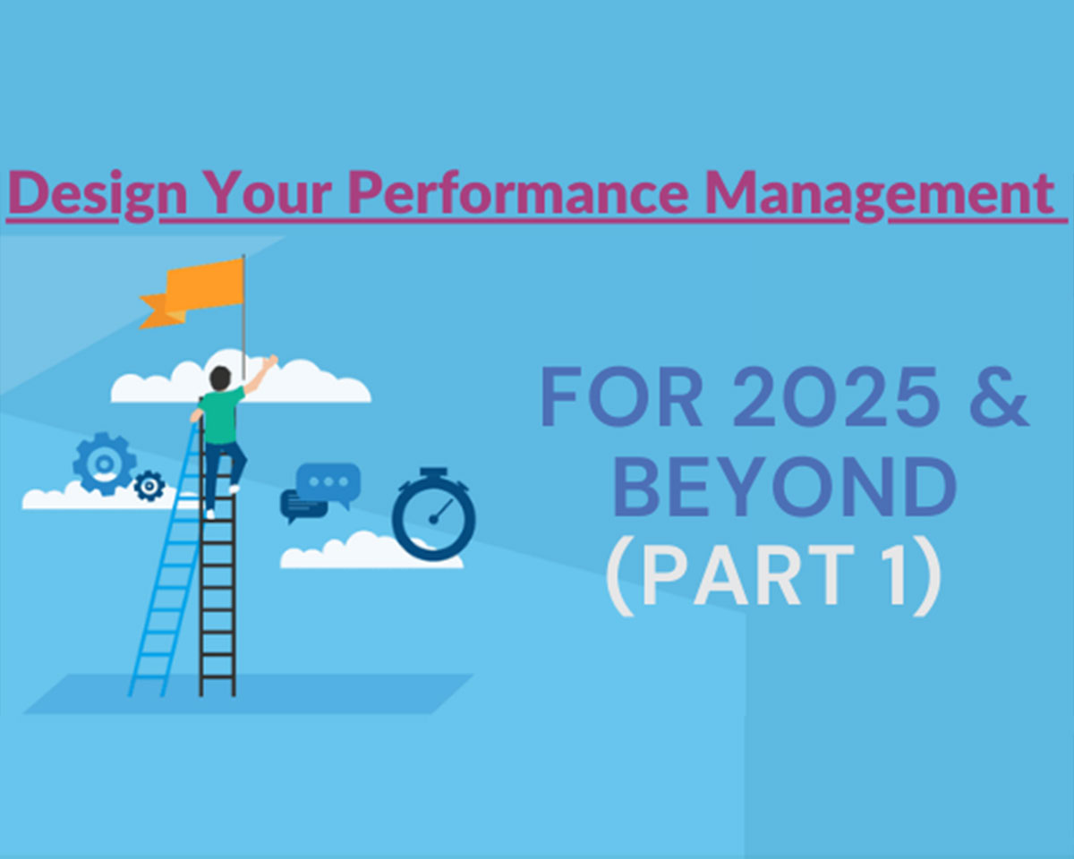 Design Your Performance Management for 2025 &...